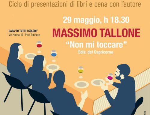 """Massimo Tallone presenta """"Non mi toccare"""" – il convitato di penna"""